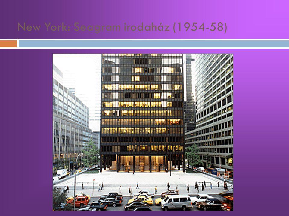 New York: Seagram irodaház (1954-58)