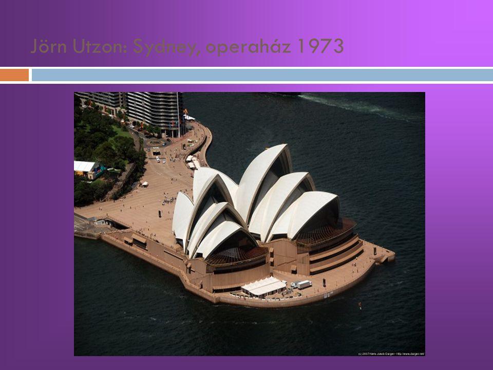Jörn Utzon: Sydney, operaház 1973