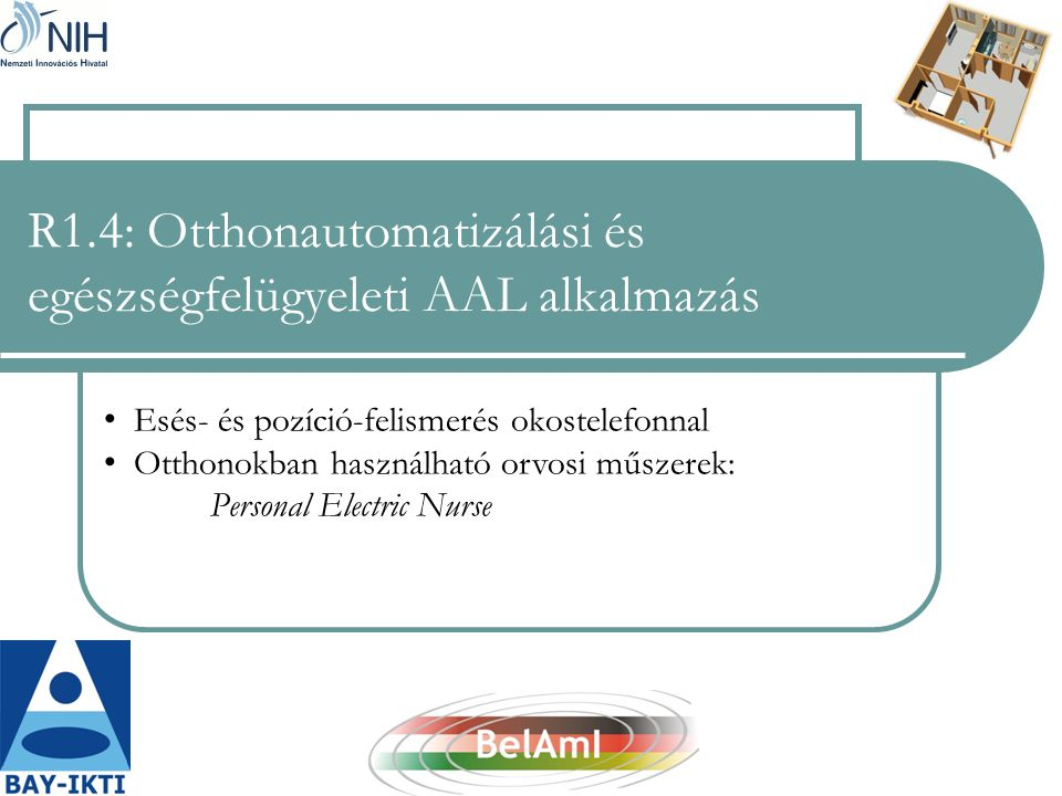 R1.4: Otthonautomatizálási és egészségfelügyeleti AAL alkalmazás