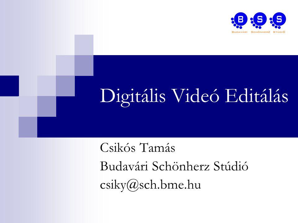 Digitális Videó Editálás