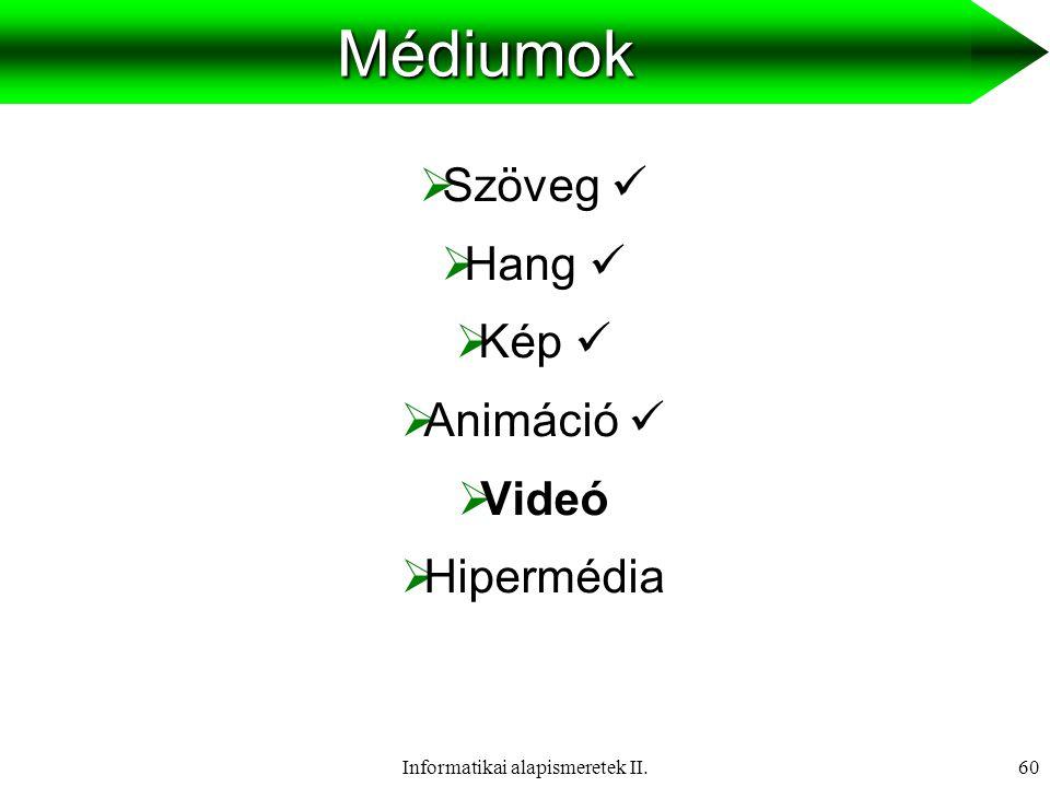 Informatikai alapismeretek II.