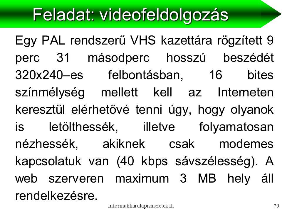 Feladat: videofeldolgozás