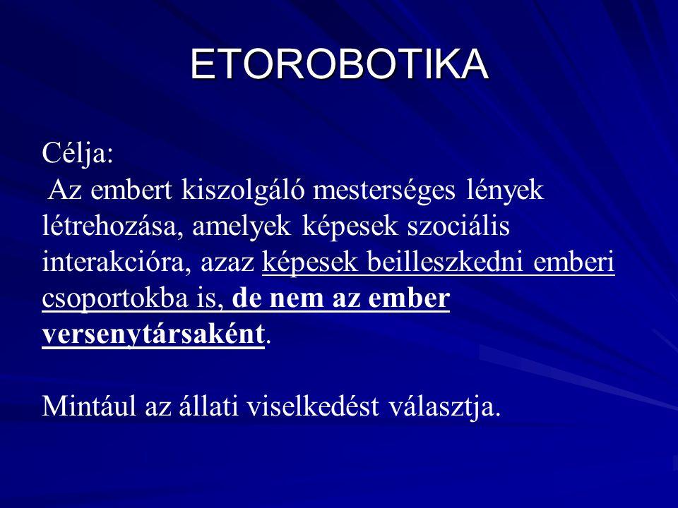 ETOROBOTIKA Célja: