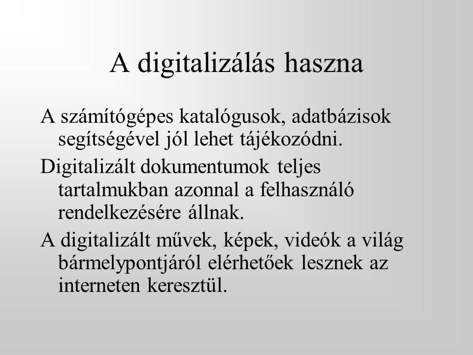 A digitalizálás haszna
