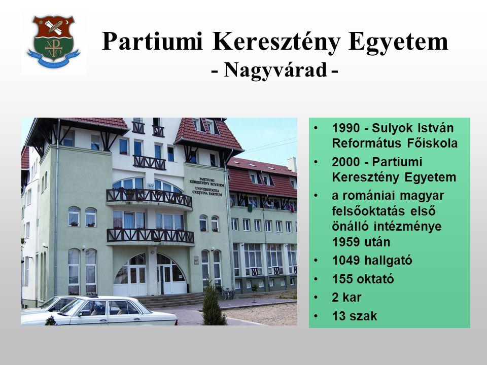Partiumi Keresztény Egyetem - Nagyvárad -