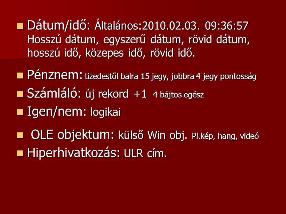 Dátum/idő: Általános:2010. 02. 03