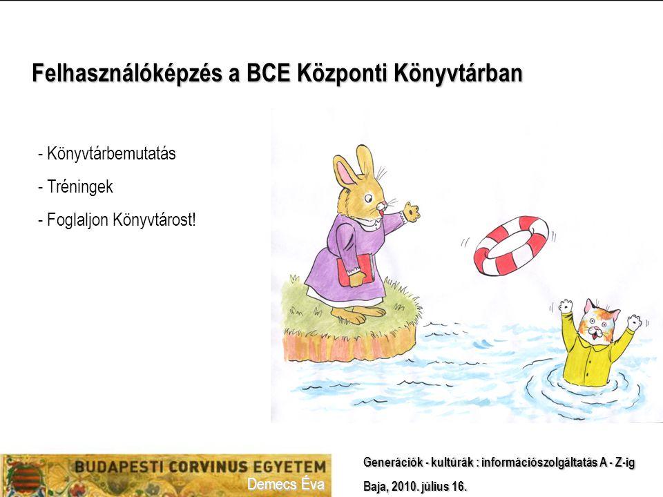 Felhasználóképzés a BCE Központi Könyvtárban