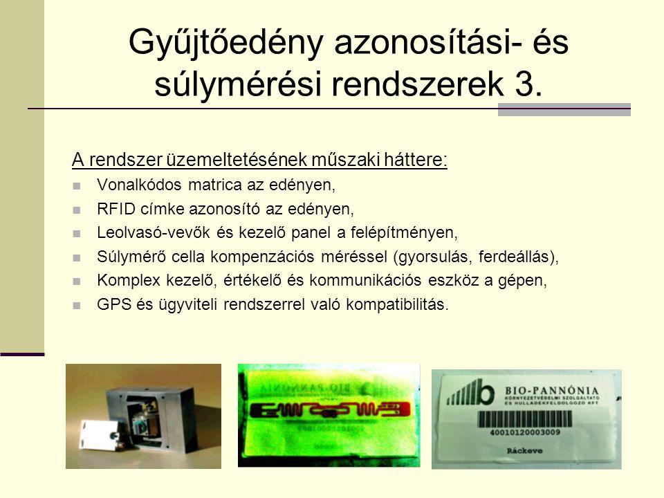 Gyűjtőedény azonosítási- és súlymérési rendszerek 3.
