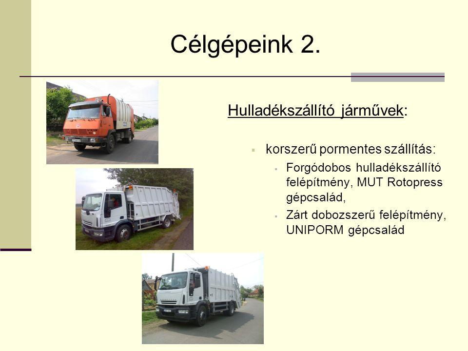 Célgépeink 2. Hulladékszállító járművek: korszerű pormentes szállítás: