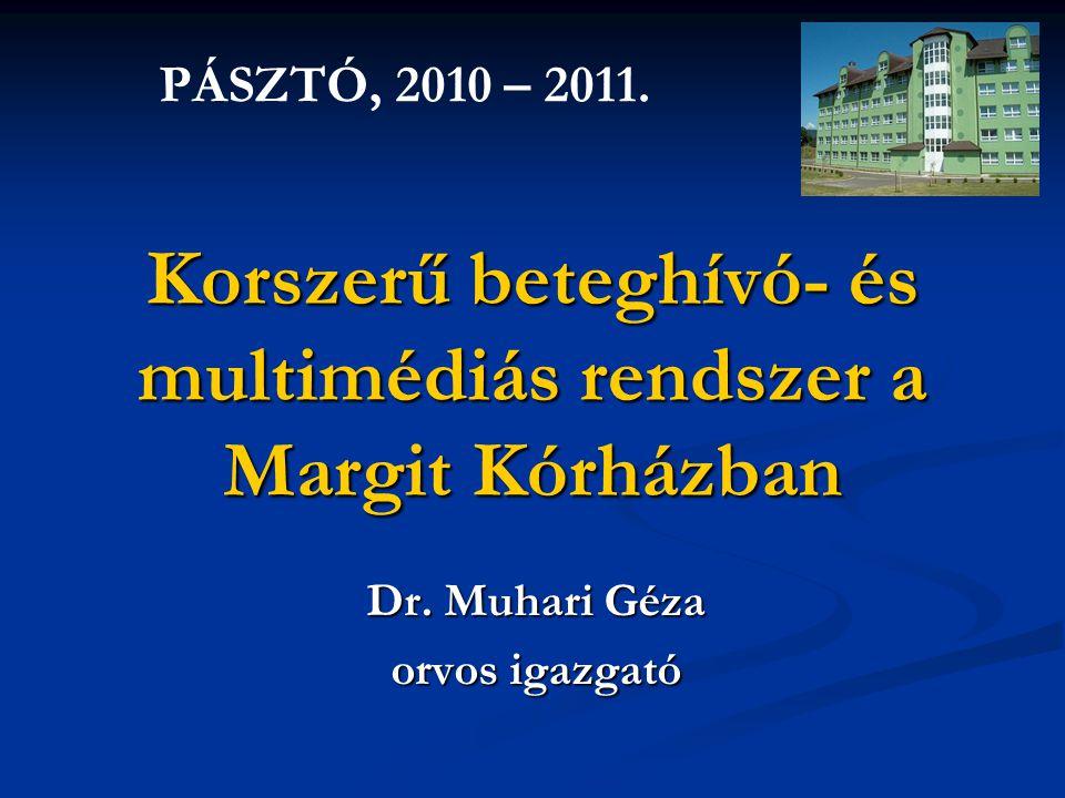 Korszerű beteghívó- és multimédiás rendszer a Margit Kórházban