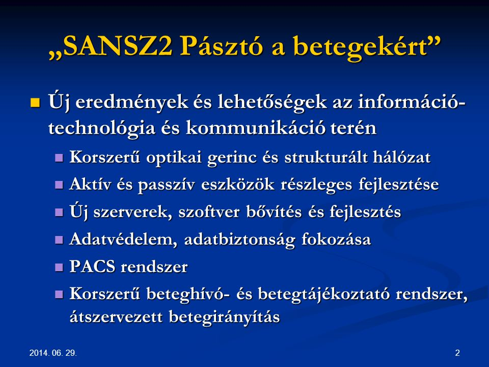 """""""SANSZ2 Pásztó a betegekért"""