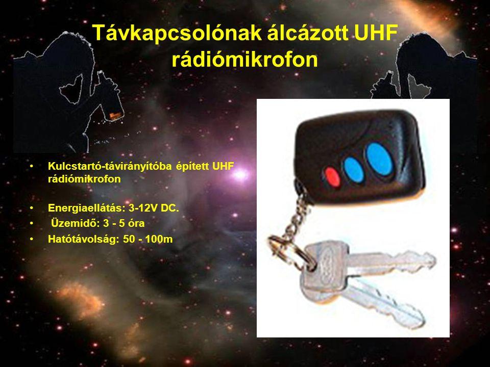 Távkapcsolónak álcázott UHF rádiómikrofon