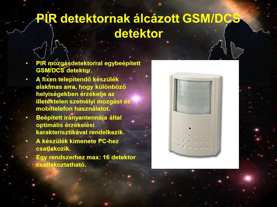 PIR detektornak álcázott GSM/DCS detektor