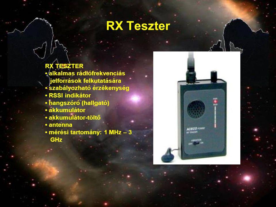 RX Teszter RX TESZTER • alkalmas rádiófrekvenciás