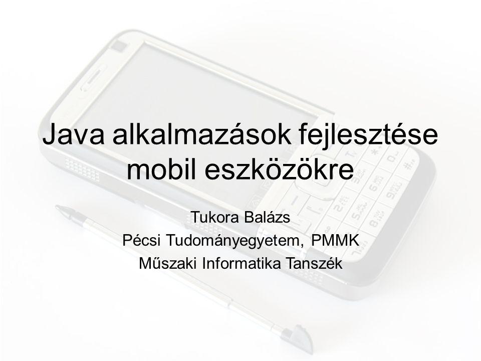 Java alkalmazások fejlesztése mobil eszközökre