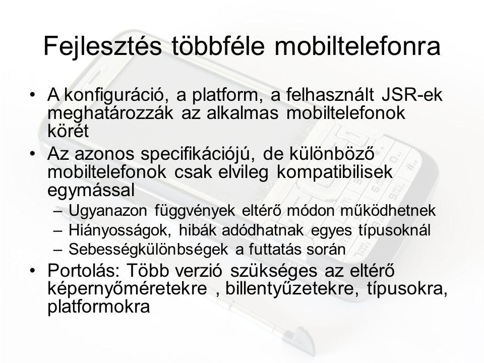 Fejlesztés többféle mobiltelefonra