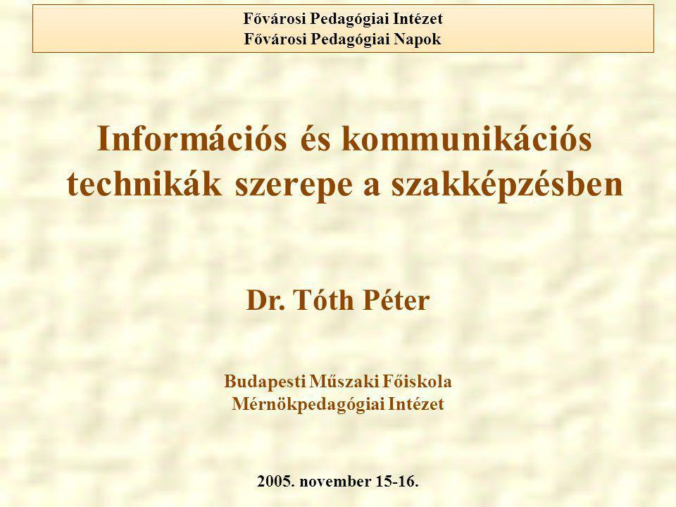 Információs és kommunikációs technikák szerepe a szakképzésben