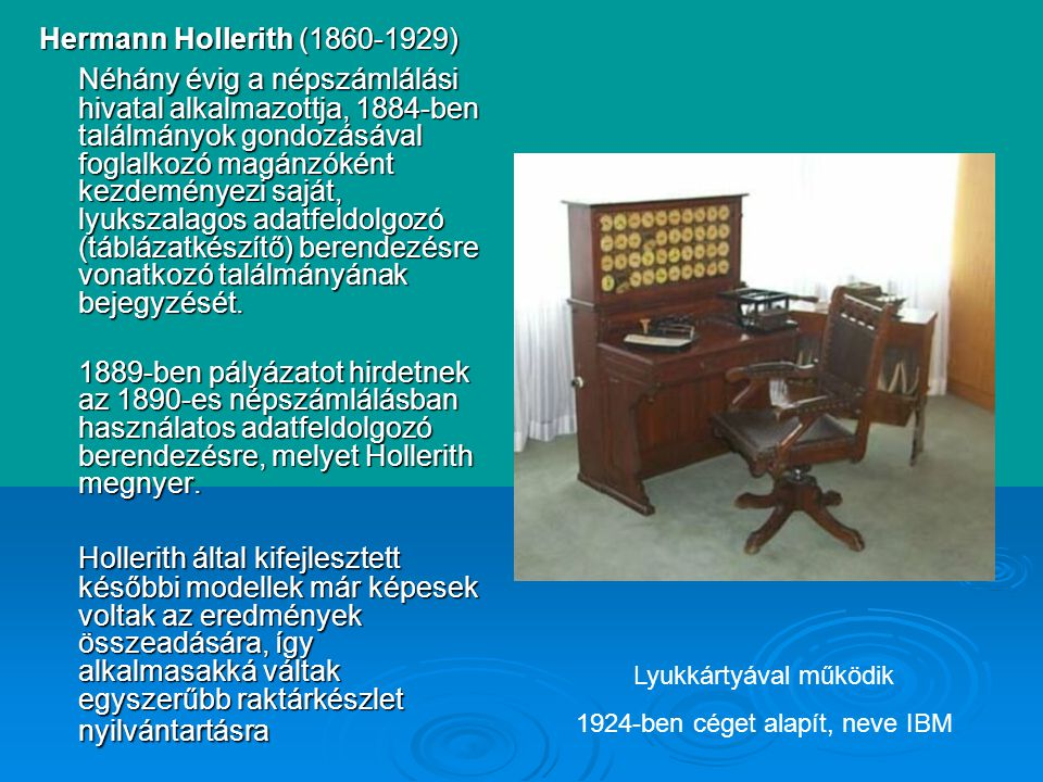 Hermann Hollerith ( )