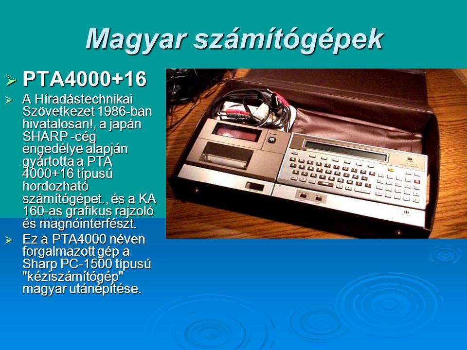 Magyar számítógépek PTA4000+16