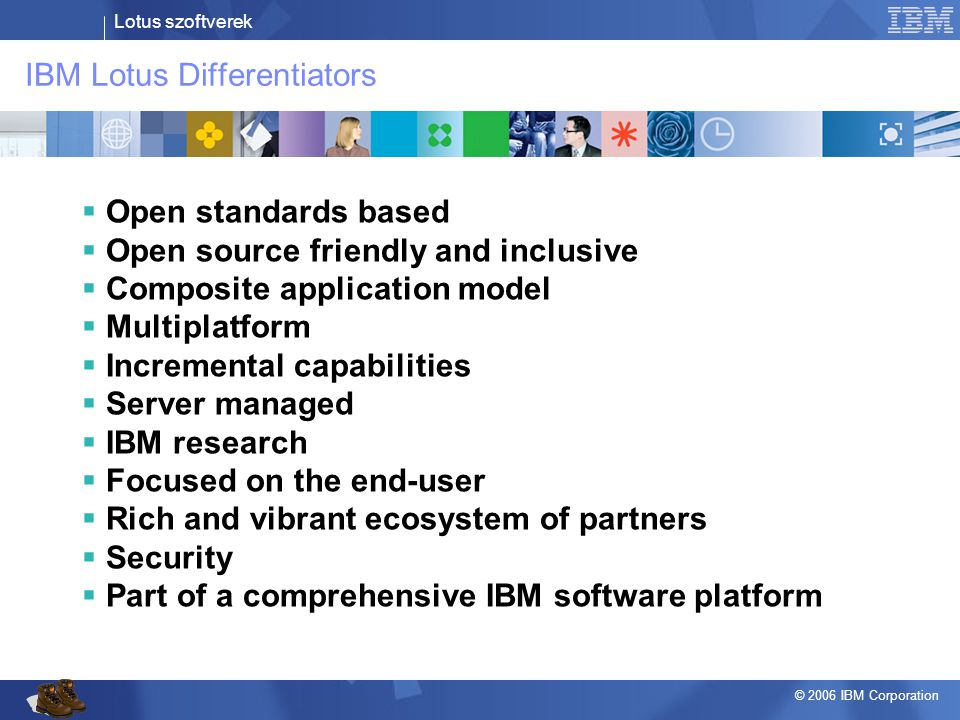 IBM Lotus Differentiators