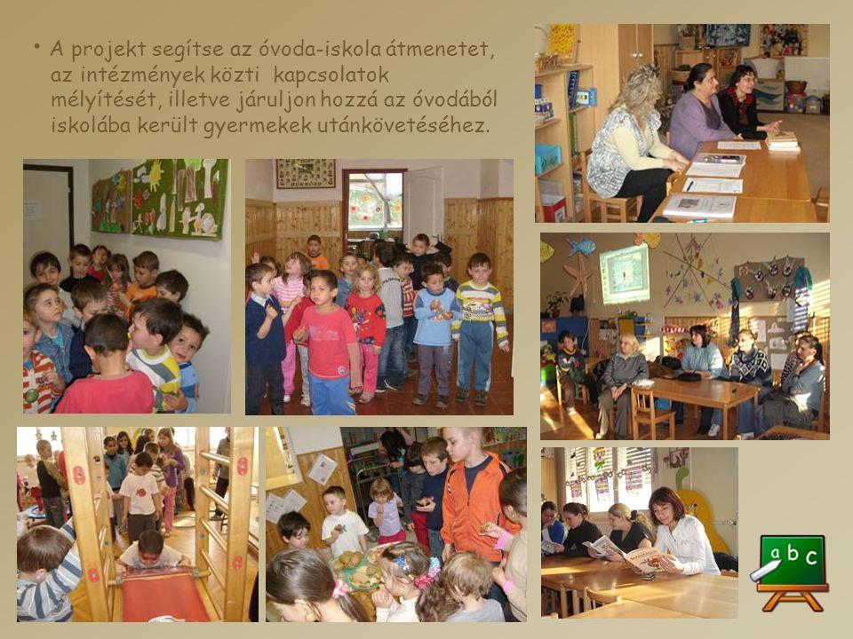 A projekt segítse az óvoda-iskola átmenetet,