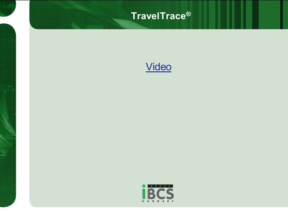 TravelTrace® Video