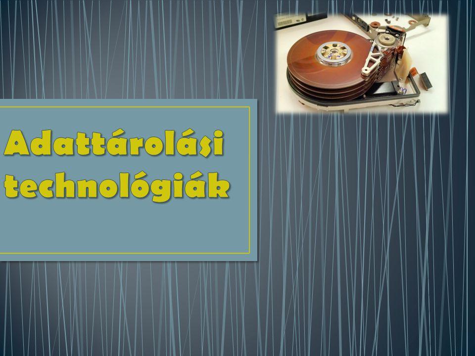 Adattárolási technológiák