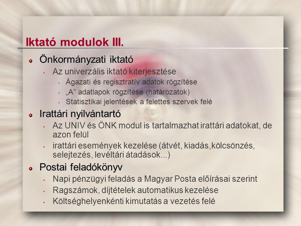 Iktató modulok III. Önkormányzati iktató Irattári nyilvántartó