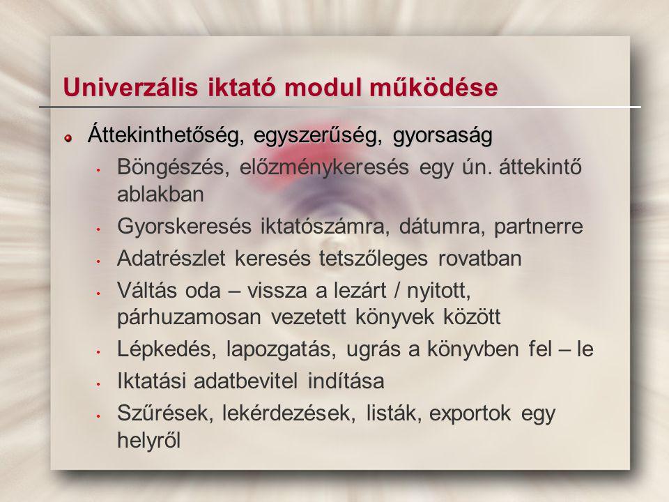 Univerzális iktató modul működése