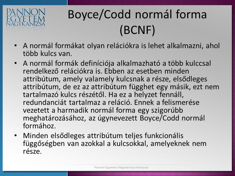 Boyce/Codd normál forma (BCNF)