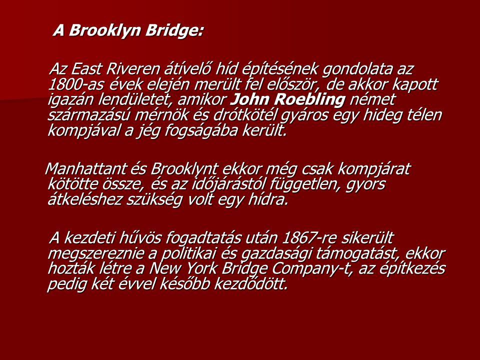 A Brooklyn Bridge: