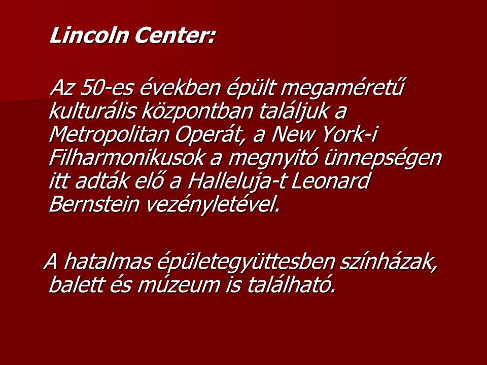 Lincoln Center: