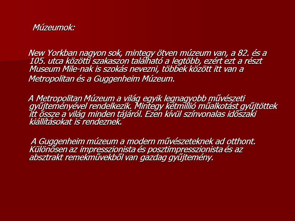 Múzeumok: