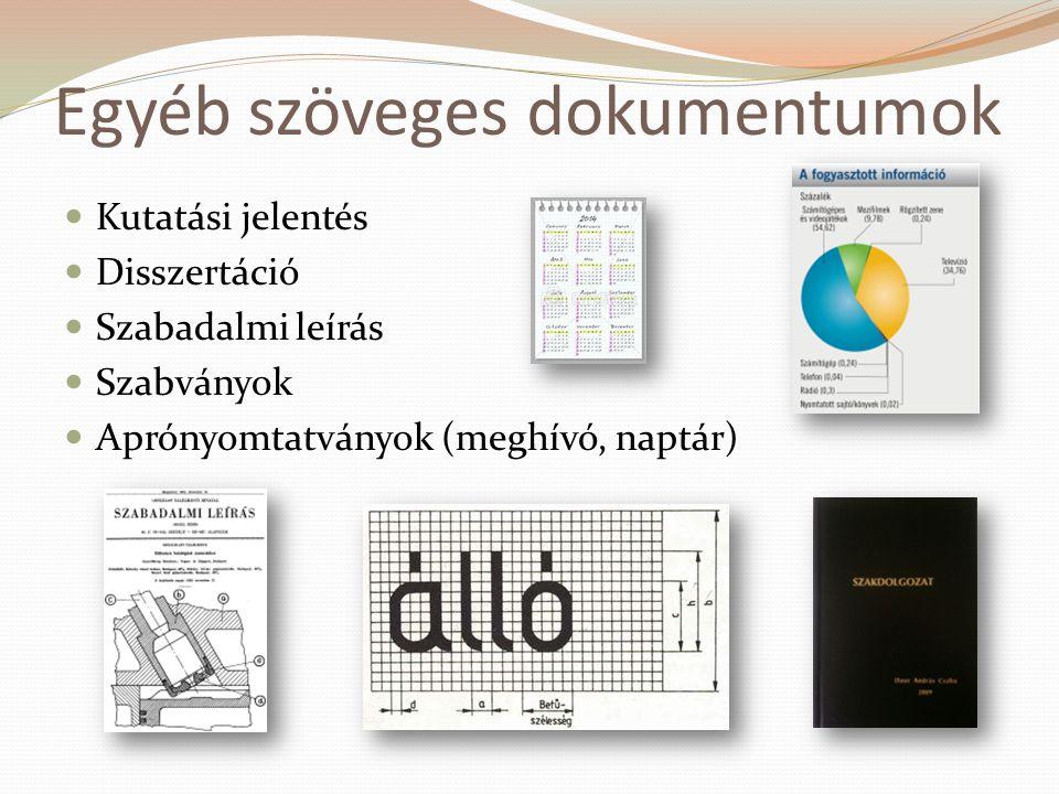 Egyéb szöveges dokumentumok