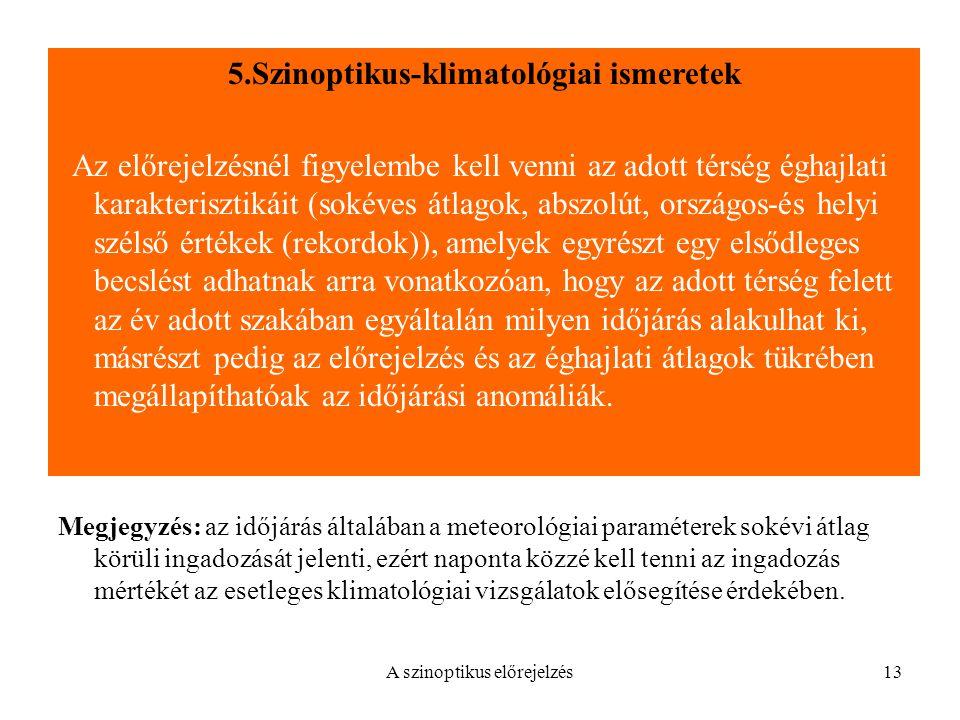 5.Szinoptikus-klimatológiai ismeretek
