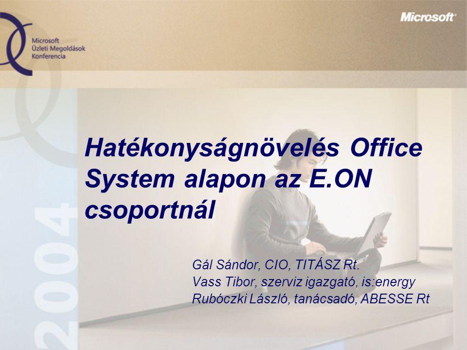 Hatékonyságnövelés Office System alapon az E.ON csoportnál