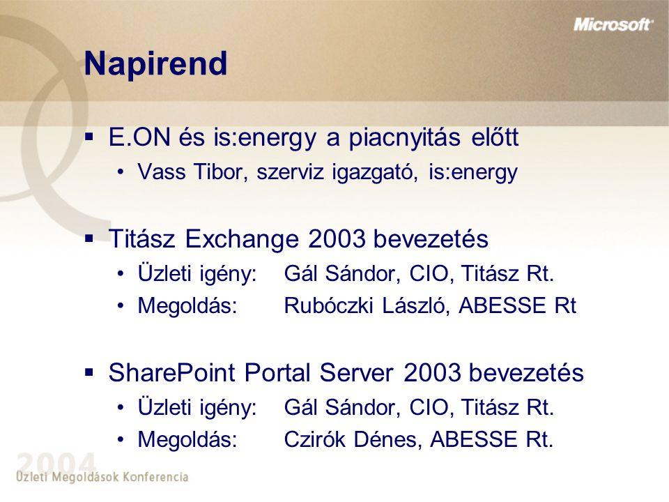 Napirend E.ON és is:energy a piacnyitás előtt
