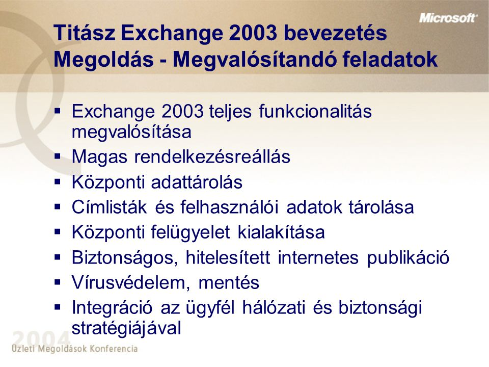Titász Exchange 2003 bevezetés Megoldás - Megvalósítandó feladatok