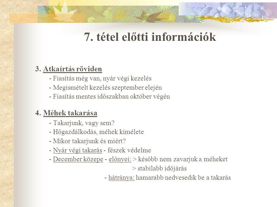 7. tétel előtti információk