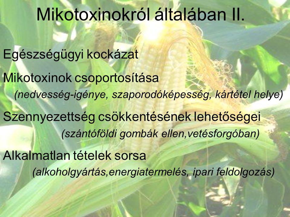 Mikotoxinokról általában II.