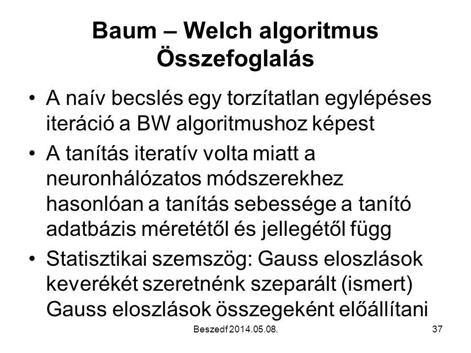 Baum – Welch algoritmus Összefoglalás