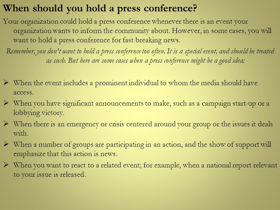 When should you hold a press conference