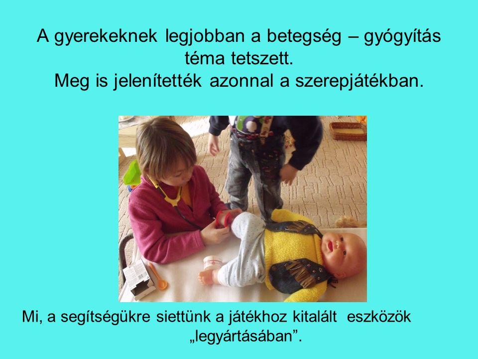 A gyerekeknek legjobban a betegség – gyógyítás téma tetszett