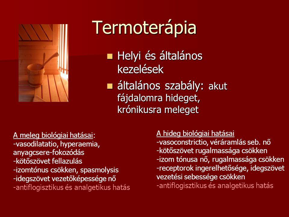 Termoterápia Helyi és általános kezelések