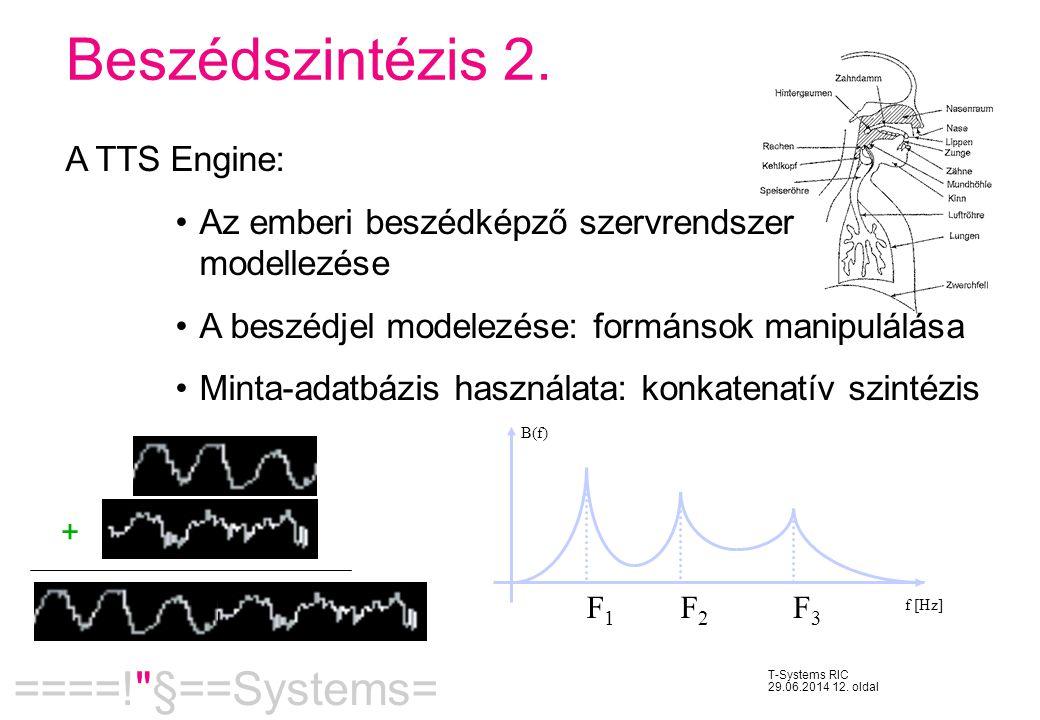 Beszédszintézis 2. A TTS Engine:
