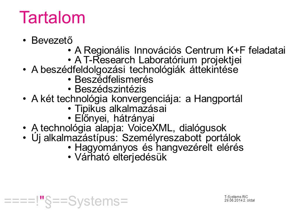 Tartalom Bevezető A Regionális Innovációs Centrum K+F feladatai
