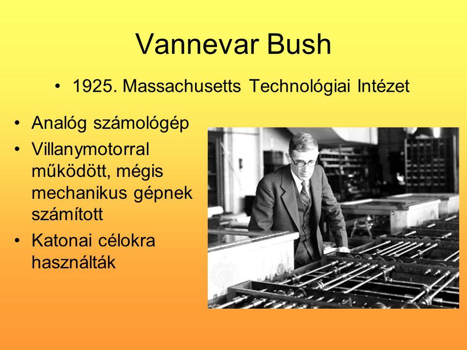 Vannevar Bush 1925. Massachusetts Technológiai Intézet