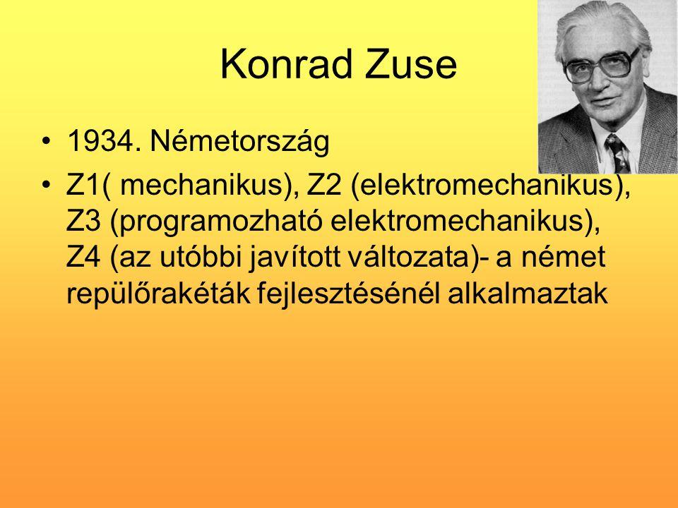 Konrad Zuse 1934. Németország