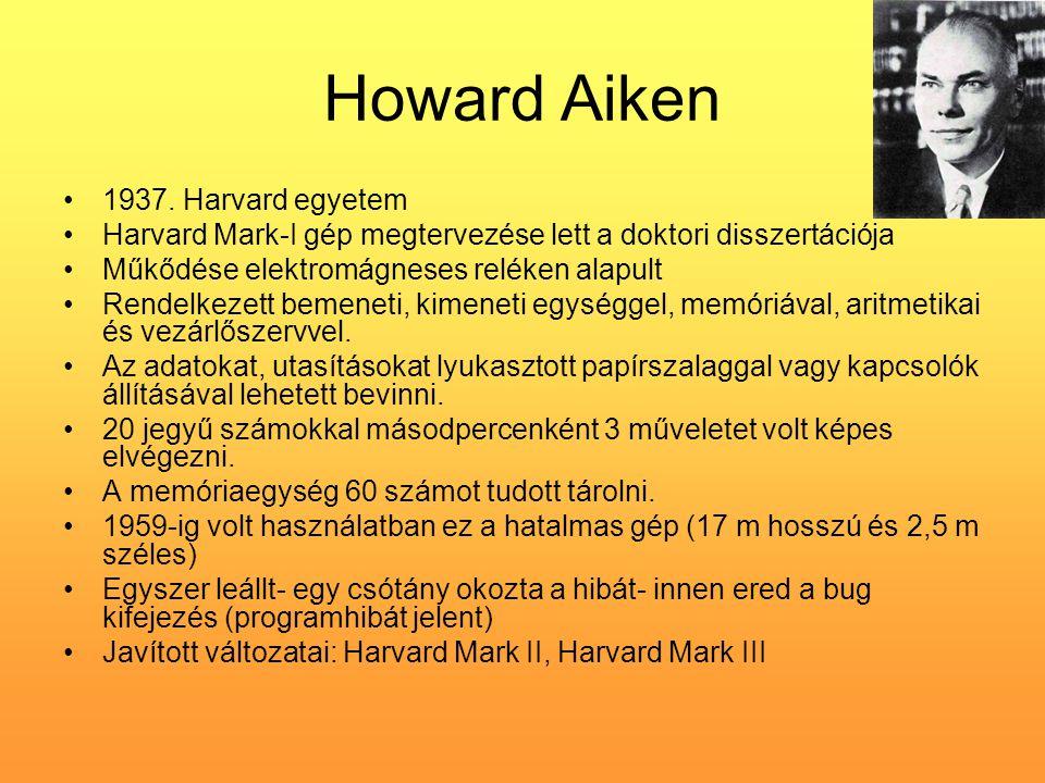 Howard Aiken 1937. Harvard egyetem