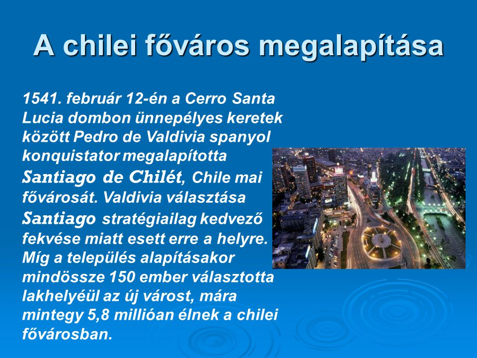 A chilei főváros megalapítása